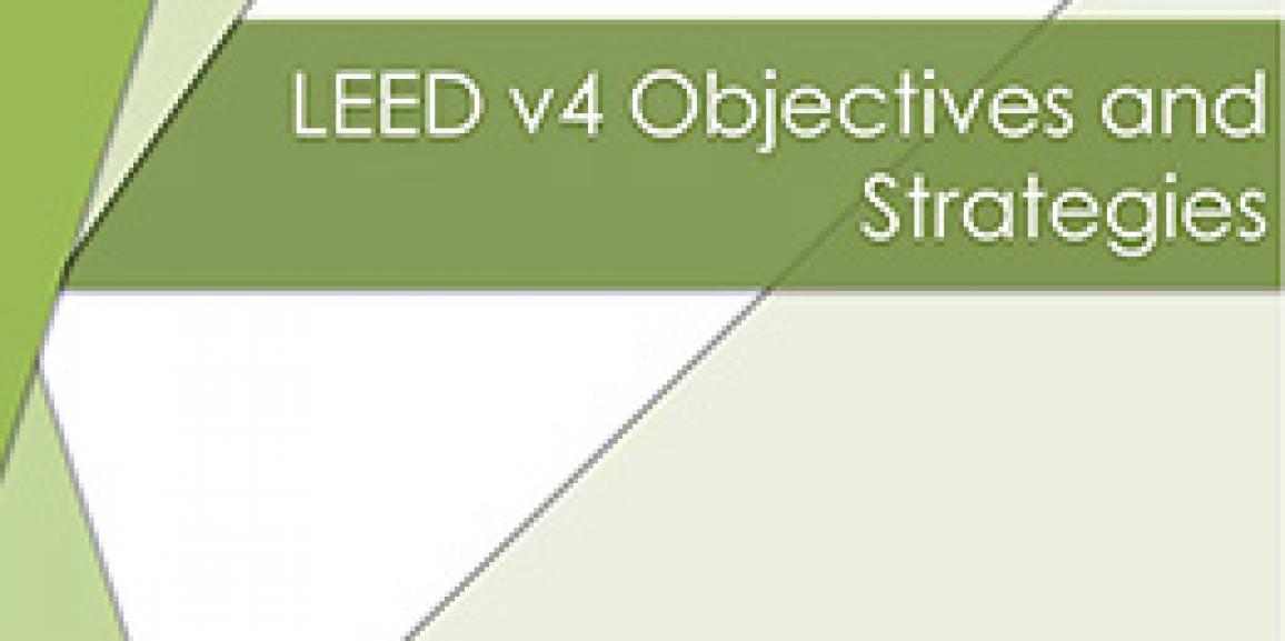 LEED v4 Objectives and Strategies